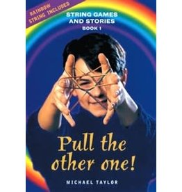 Hawthorne Press Pull The Other One!: String Games And Stories Book 1