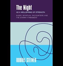 Rudolf Steiner Press The Night as a Wellspring of Strength