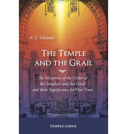 Rudolf Steiner Press The Temple and the Grail:  The Mysteries of the Order of the Templars and the Grail and their Significance for Our Time