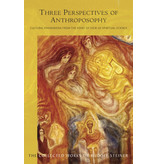 Rudolf Steiner Press Three Perspectives of Anthroposophy:  Cultural Phenomena from the Point of View of Spiritual Science (CW 225)
