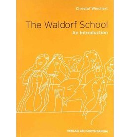 Verlag am Goetheanum The Waldorf School,  An Introduction