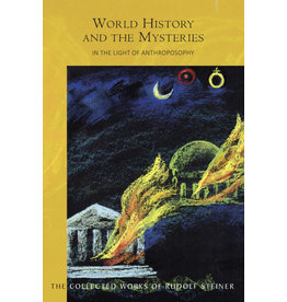 Rudolf Steiner Press World History and the Mysteries:  In the Light of Anthroposophy (CW 233)