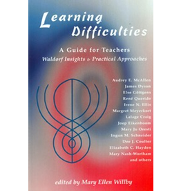 Rudolf Steiner College Press Learning Difficulties: A Guide for Teachers