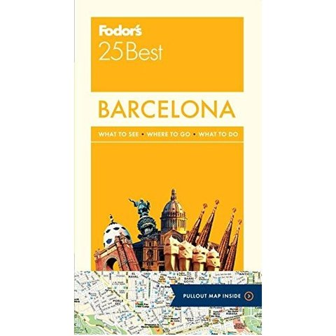 Fodor's Barcelona 25 Best (Full-color Travel Guide) 4TH Edition