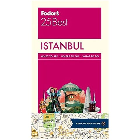 Fodor's Istanbul 25 Best (Full-color Travel Guide) 3RD Edition