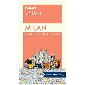 FODOR Fodor's Milan 25 Best (Full-color Travel Guide) 4TH Edition