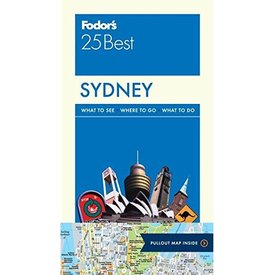 FODOR Fodor's Sydney 25 Best (Full-color Travel Guide) 6TH Edition