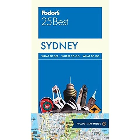 Fodor's Sydney 25 Best (Full-color Travel Guide) 6TH Edition