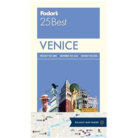 FODOR Fodor's Venice 25 Best (Full-color Travel Guide) 9TH Edition