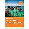 Fodor's U.S. & British Virgin Islands (Full-color Travel Guide) 26th Edition