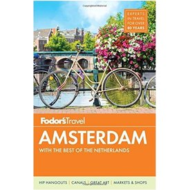 FODOR Fodor's Amsterdam: with the Best of the Netherlands (Full-color Travel Guide) 4th Edition