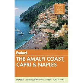FODOR Fodor's The Amalfi Coast, Capri & Naples (Full-color Travel Guide) 7th Edition