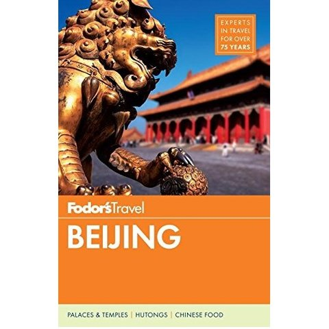 Fodor's Beijing (Full-color Travel Guide) 5TH Edition