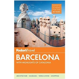 FODOR Fodor's Barcelona: with Highlights of Catalonia (Full-color Travel Guide) 6th Edition