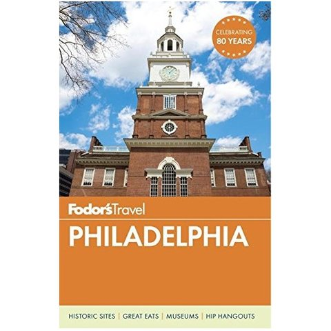 Fodor's Philadelphia (Travel Guide)