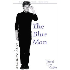 Lonely Planet Lonely Planet Journeys the Blue Man: Tales of Travel, Love & Coffee