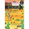 Lonely Planet  Let's Explore... Desert (North & Latin America Edition)