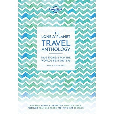 Lonely Planet Travel Anthology