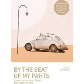 Lonely Planet Lonely Planet By the Seat of My Pants