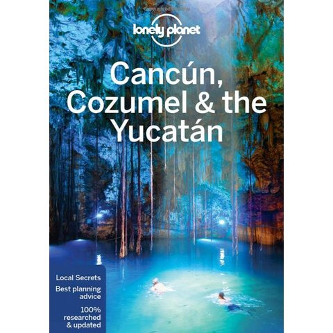 Lonely Planet Cancun, Cozumel & the Yucatan 7th Ed
