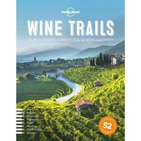 Lonely Planet Lonely Planet  Wine Trails