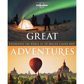 Lonely Planet Lonely Planet Great Adventures: Experience the World at its Breathtaking Best