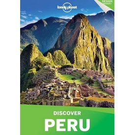 Lonely Planet Lonely Planet Discover Peru