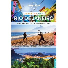 Lonely Planet Lonely Planet Make My Day Rio de Janeiro