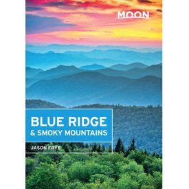 Moon Moon Blue Ridge & Smoky Mountains - 2nd Ed