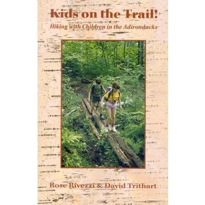 North Country Books Inc. Kids on the Trail - Hiking with Children in the Adk's