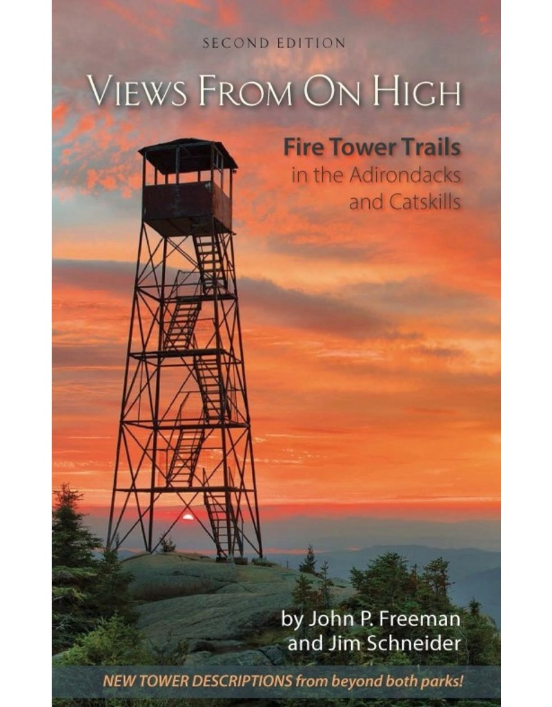 Blue Line Book Exchange Views from on High: Fire Tower Trails in the Adirondacks and Catskills 2nd Edition