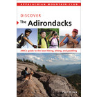 North Country Books Inc. Appalachian Mountain Club Discover the Adirondacks
