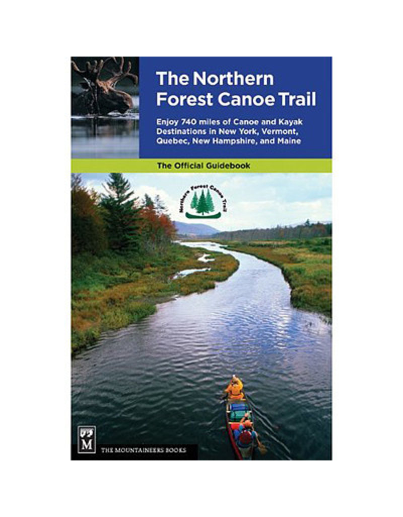 North Country Books Inc. The Northern Forest Canoe Trail Official Guide Book