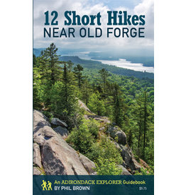 North Country Books Inc. 12 Short HIkes Near Old Forge by Phil Brown