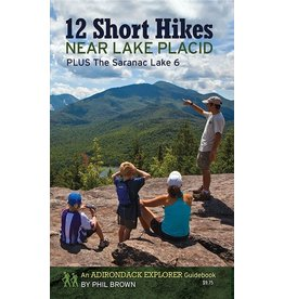 North Country Books Inc. 12 Short Hikes Near Lake Placid by Phil Brown