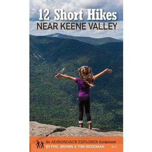 North Country Books Inc. 12 Short Hikes Near Keene Valley by Phil Brown