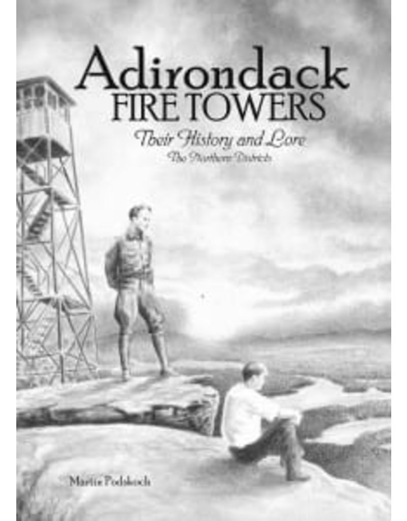 Ingram Books Adirondack Fire Towers - The Northern Districts