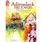 North Country Books Inc. Adirondack Fire Towers - The Southern Districts