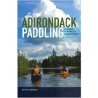 North Country Books Inc. Adirondack Paddling: 60 Great Flatwater Adventures v1 Closeout