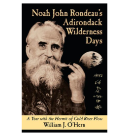 Blue Line Book Exchange Noah John Rondeau's Adirondack Wilderness Days