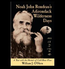 Blue Line Book Exchange Noah John Rondeau's Adirondack Wilderness Days