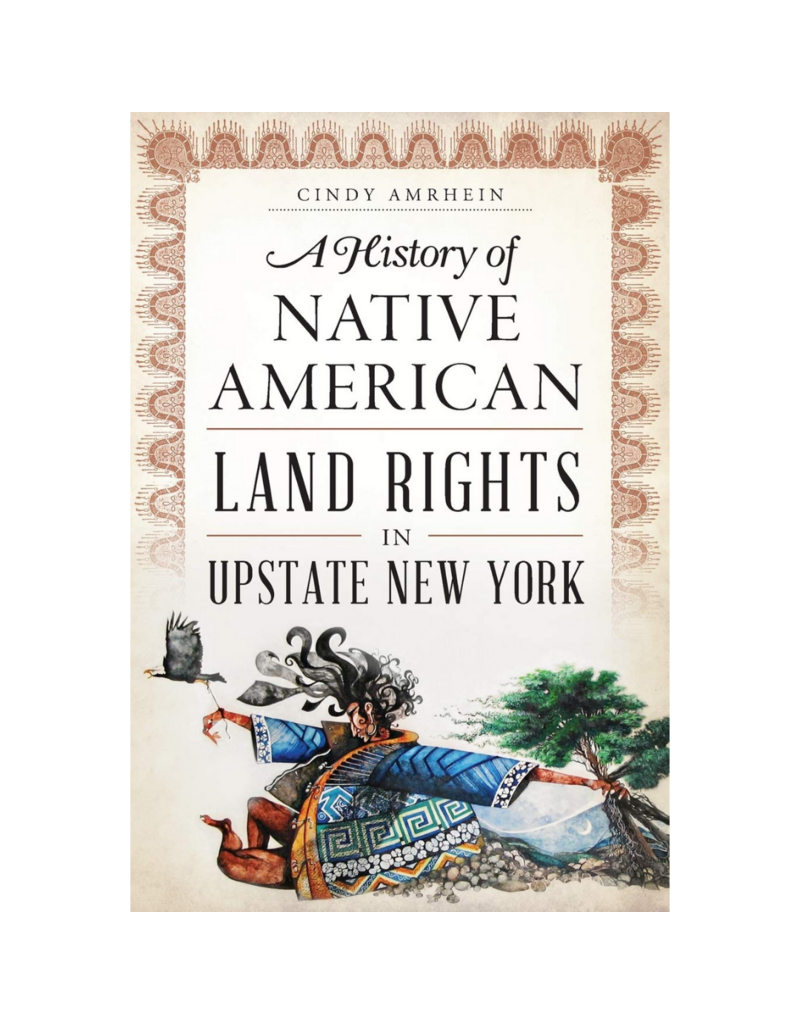 Blue Line Book Exchange A History of Native American Land Rights in Upstate New York