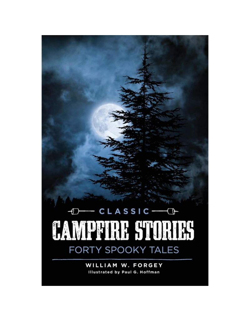 Blue Line Book Exchange Classic Campfire Stories by William Forgey