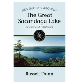 Blue Line Book Exchange Adventures Around the Great Sacandaga Lake by Russell Dunn