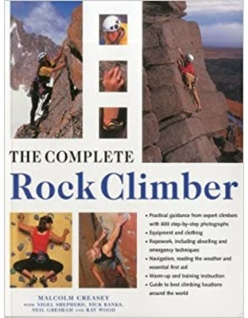 North Country Books Inc. The Complete Rock Climber
