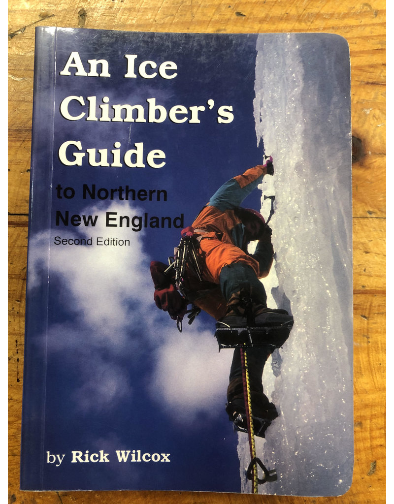 North Country Books Inc. An Ice Climber's Guide to Northern New England 2nd edition