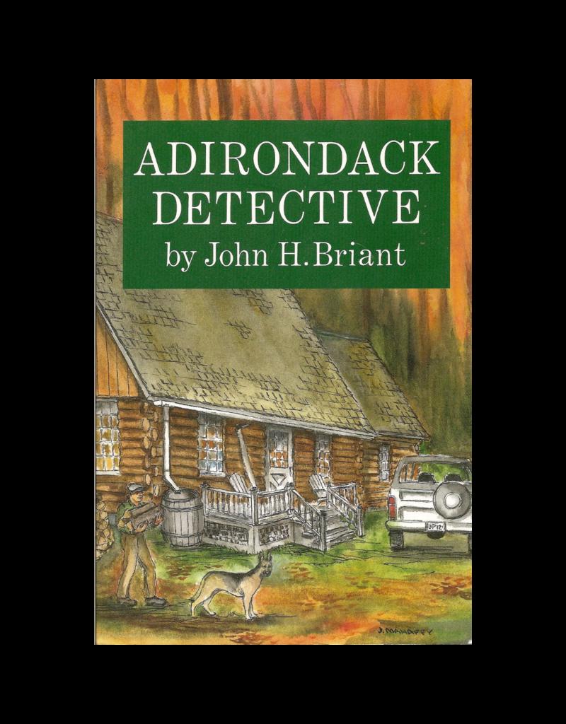 Blue Line Book Exchange Adirondack Detective by John H. Briant