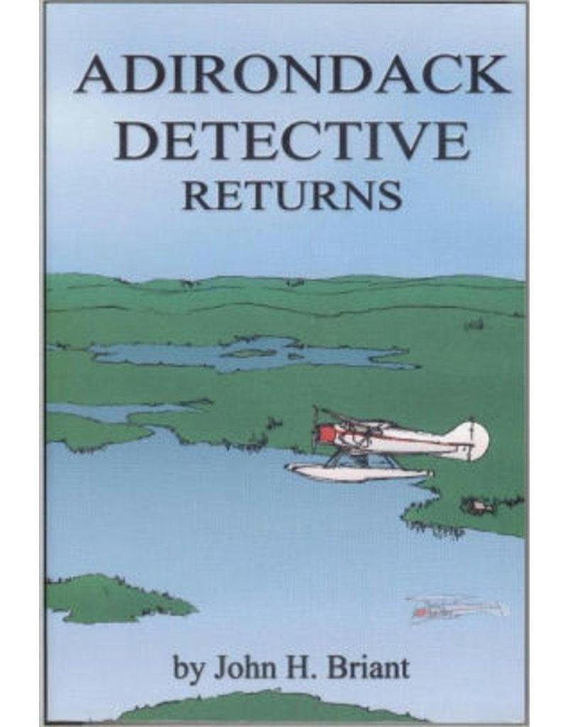 Blue Line Book Exchange Adirondack Detective Returns by John H. Briant