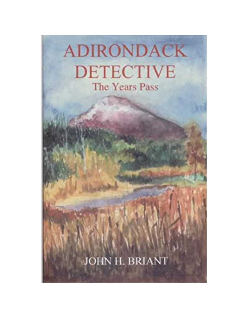 Blue Line Book Exchange Adirondack Detective The Years Pass