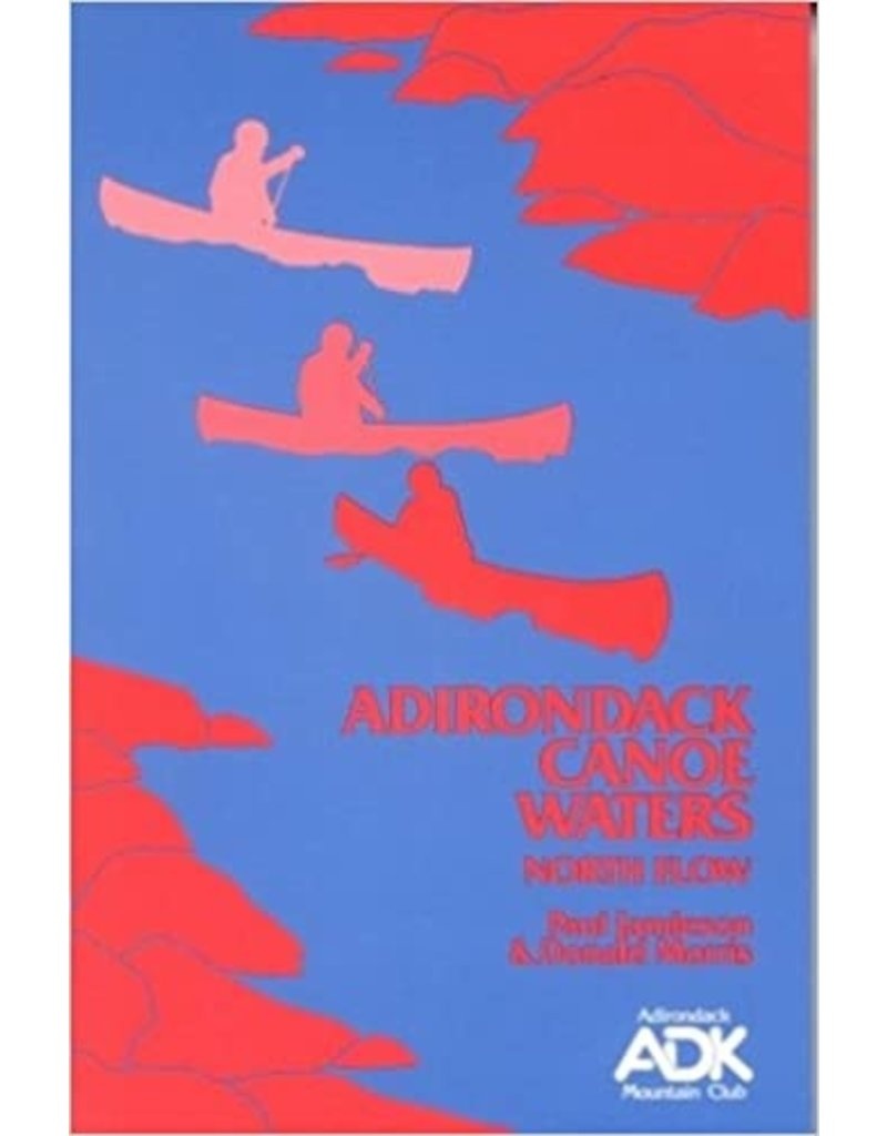 North Country Books Inc. Adirondack Canoe Waters North Flow Closeout